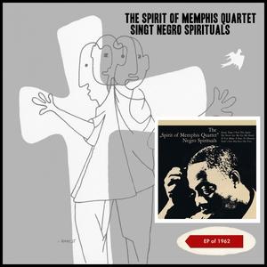 Singt Negro Spirituals | The Spirit of Memphis Quartet