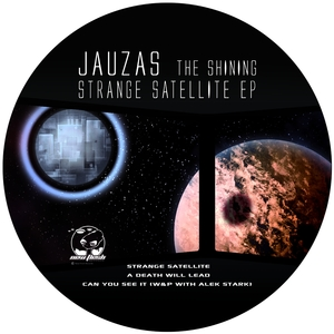 Strange Satellite | Jauzas The Shining