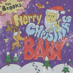 Merry Christmas Baby | The Brooks