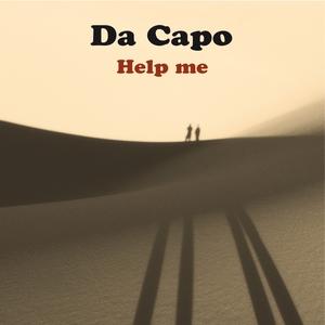 Help Me | Da Capo