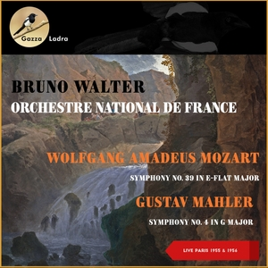 Wolfgang Amadeus Mozart: Symphony No. 39 In E-Flat Major - Gustav Mahler: Symphony No. 4 In G Major | Bruno Walter