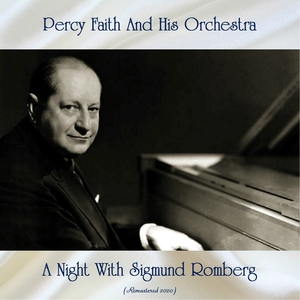 A Night With Sigmund Romberg | Percy Faith And His Orchestra