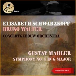 Gustav Mahler: Symphony No. 4 In G Major | Bruno Walter
