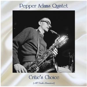 Critic's Choice   Pepper Adams Quintet