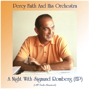 A Night With Sigmund Romberg (EP) | Percy Faith And His Orchestra