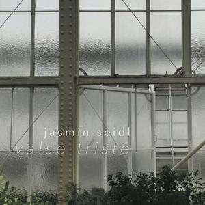 Valse triste | Jasmin Seidl