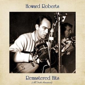 Remastered Hits   Howard Roberts
