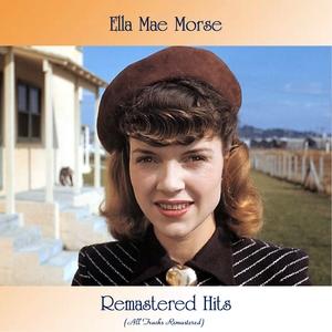 Remastered Hits   Ella Mae Morse