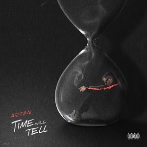 Time Will Tell | ARTAN