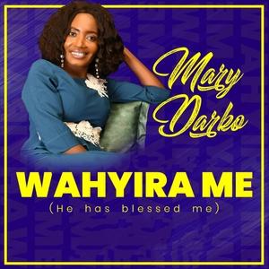 Wahyira Me   Mary Darko