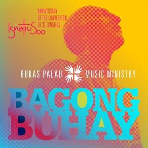 Bagong Buhay | Bukas Palad Music Ministry