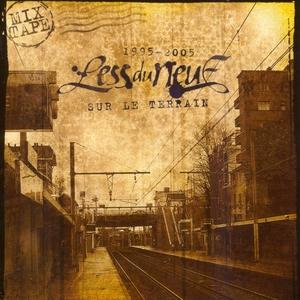 1995-2005 Sur Le Terrain | Less Du Neuf