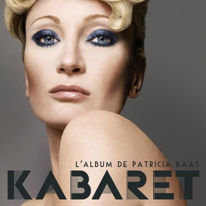 Kabaret | Patricia Kaas