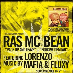 Pack Up & Leave Riddim | Ras Mc Bean
