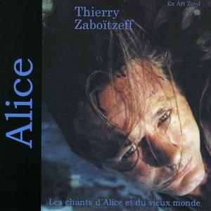 Alice ('99) | Thierry Zaboitzeff