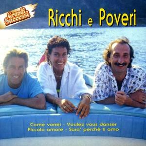 Ricchi E Poveri - Grandi Successi | Ricchi e Poveri