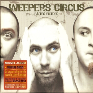 Faites entrer | Weepers Circus
