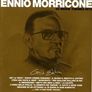 Ennio Morricone Gold Edition - 50 Movie Themes Hits | Ennio Morricone