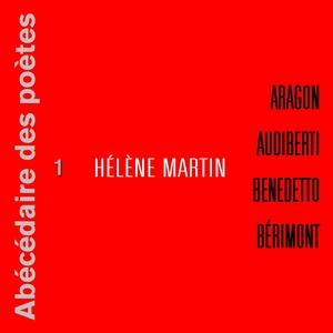 Abécédaire des poètes 1 | Hélène Martin