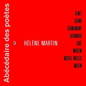 Abécédaire des poètes 3 | Hélène Martin