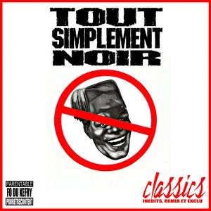 Classics   Tout Simplement Noir