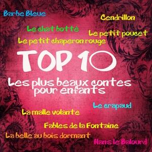Top 10 : les 10 plus beaux contes pour enfants | Lydie Lacroix