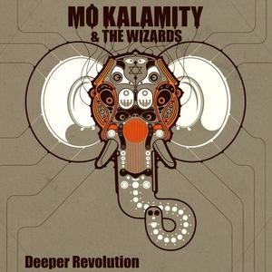 Deeper Revolution | Mo'Kalamity