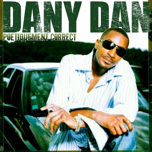 Poétiquement correct | Dany Dan