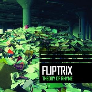 Theory of Rhyme | Fliptrix