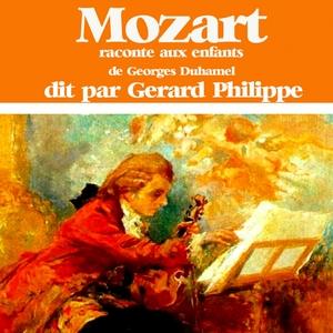 Mozart raconté aux enfants par Gérard Philipe | Gérard Philipe