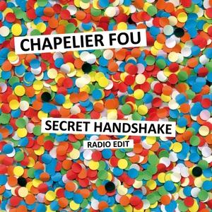 Secret Handshake | Chapelier Fou