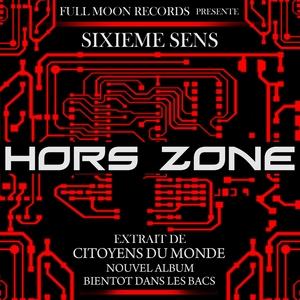 Hors zone | Sixième Sens