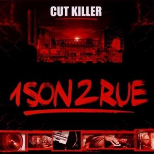 1 son 2 rue | DJ Cut Killer