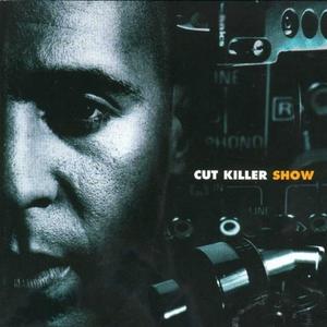 Cut Killer Show, Vol. 1 | DJ Cut Killer