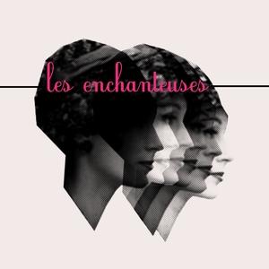 Les enchanteuses | Delphine Volange
