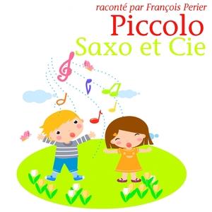 Piccolo, Saxo et Compagnie | François Périer