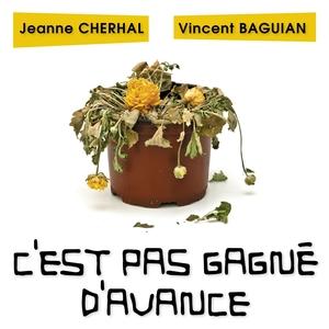 C'est pas gagné d'avance   Jeanne Cherhal