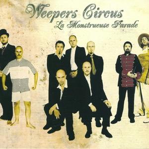 La monstrueuse parade | Weepers Circus