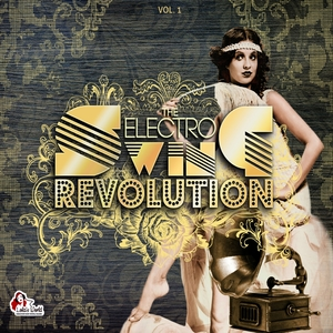 The Electro Swing Revolution | Lyre le temps