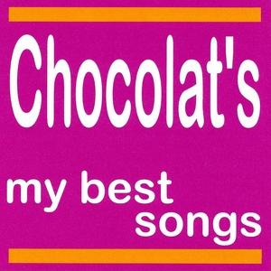Chocolat's : My Best Songs | Chocolat's