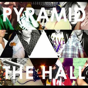 The Hall - EP | Pyramid