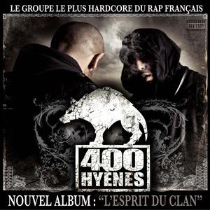 L' esprit du Clan | 400 Hyenes