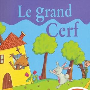Le grand cerf   Rémi Guichard