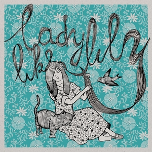 On My Own EP   Ladylike Lily