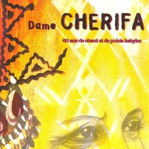 60 ans de musiques et de poésie kabyles   Dame Cherifa