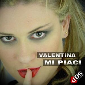 Mi piaci | Valentina