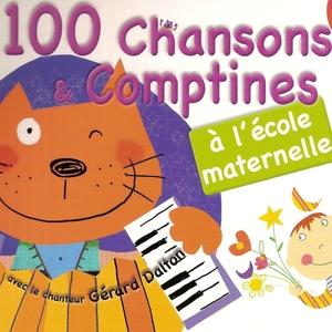 100 chansons et comptines à l'école maternelle | Gerard Dalton