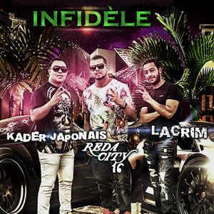 Infidèle (feat. Lacrim & Kader Japonais) - Single | Lacrim