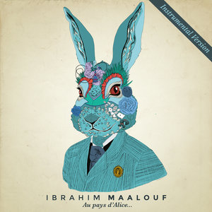 Au pays d'Alice... (Instrumental Version) | Ibrahim Maalouf