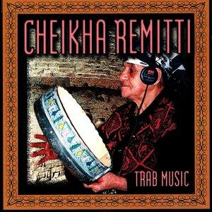 Trab Music | Cheikha Rimitti